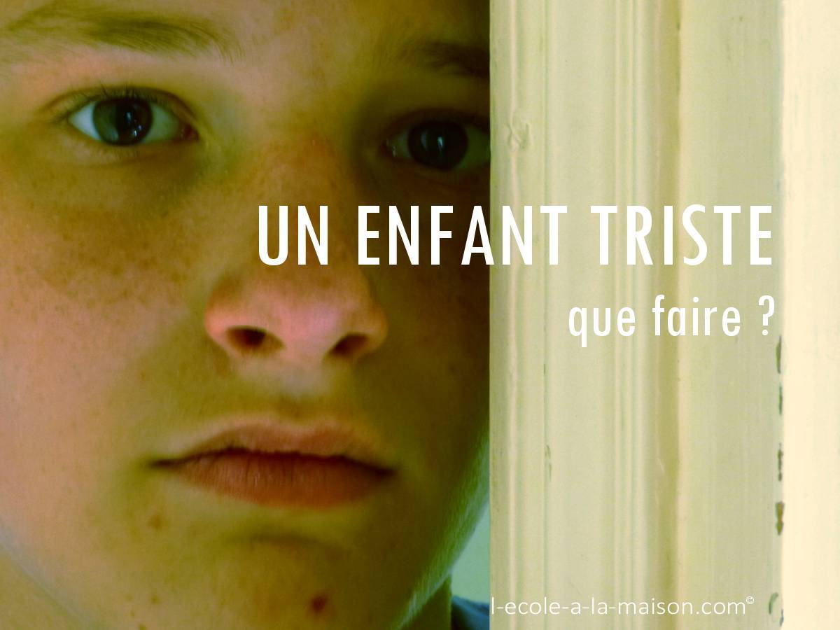 Un enfant triste comment faire cole la maison - Creation a faire a la maison ...