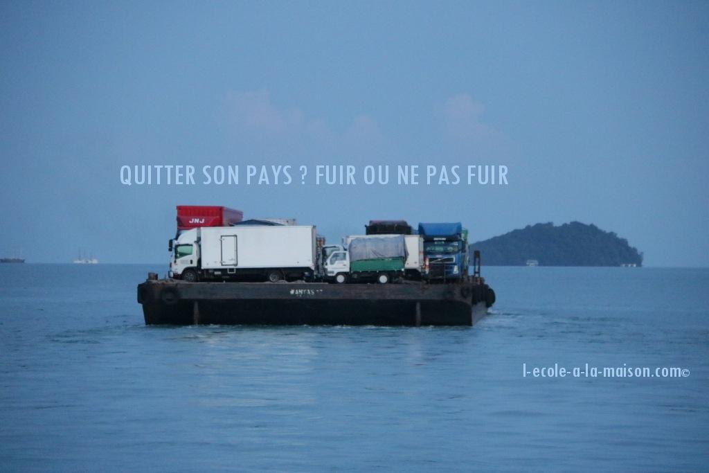 QUITTER SON PAYS QUITTER LA FRANCE ? FUIR OU NE PAS FUIR