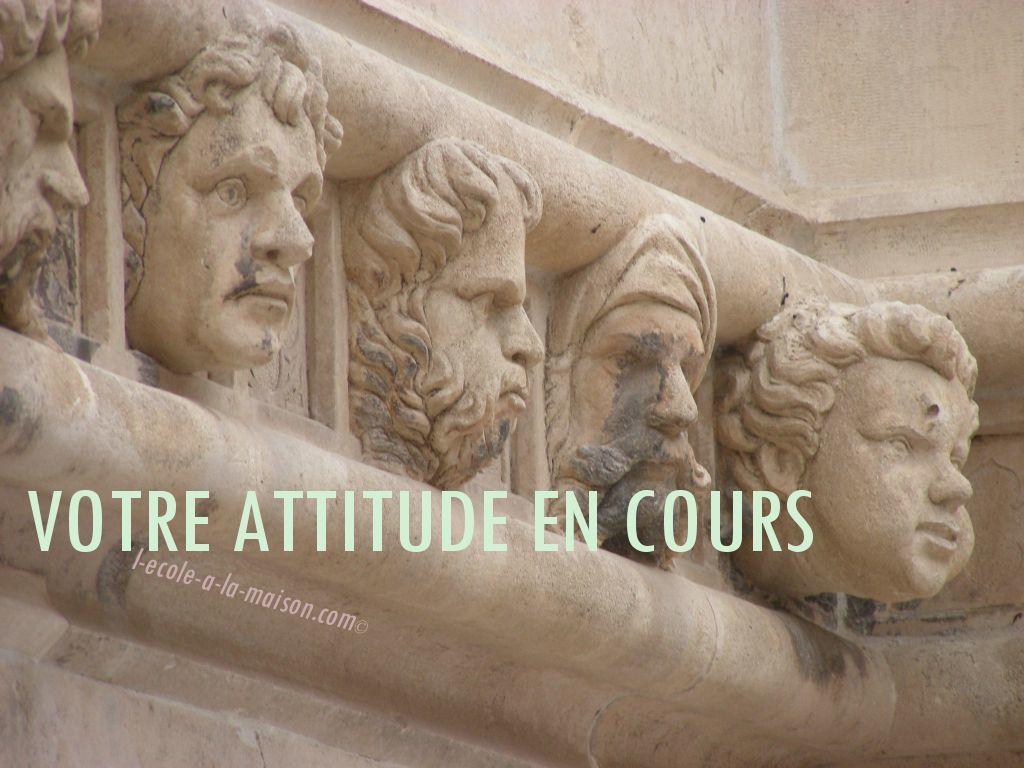 Votre attitude en cours