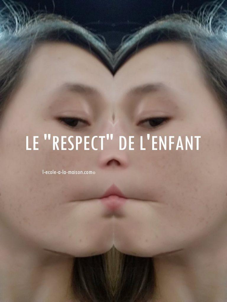 Le respect de l'enfant l-ecole-a-la-maison.com