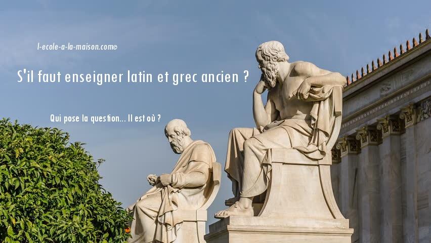 Faut-il enseigner le latin et le grec ancien